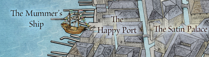 Mummer's Ship and the Happy Port